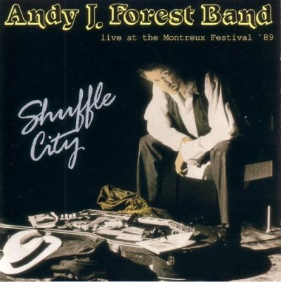 Andy J. Forest Band – Shuffle city – Live at the Montreux festival '89