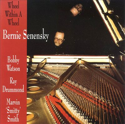 Bernie Senensky – Wheel within a wheel