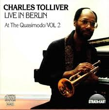 Charles Tolliver  – Live in Berlin (at the Quasimodo 1988) vol.2