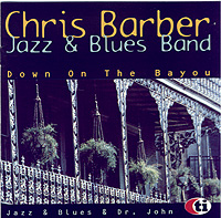 Chris Barber Jazz & Bluesband – Down on the Bayou