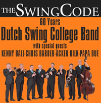 Dutch Swing College Band, Kenny Ball, Chris Barber, Acker Bilk, Papa Bue – The Swing Code (60 years)