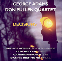 GEORGE ADAMS & DON PULLEN QUARTET – DECISIONS