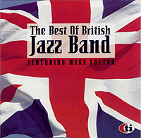 Mike Cotton  – The Best of British Jazzband