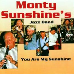 Monty Sunshine's jazzband  – You are my sunshine