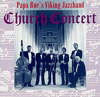 Papa Bue's Viking Jazzband – Church Concert
