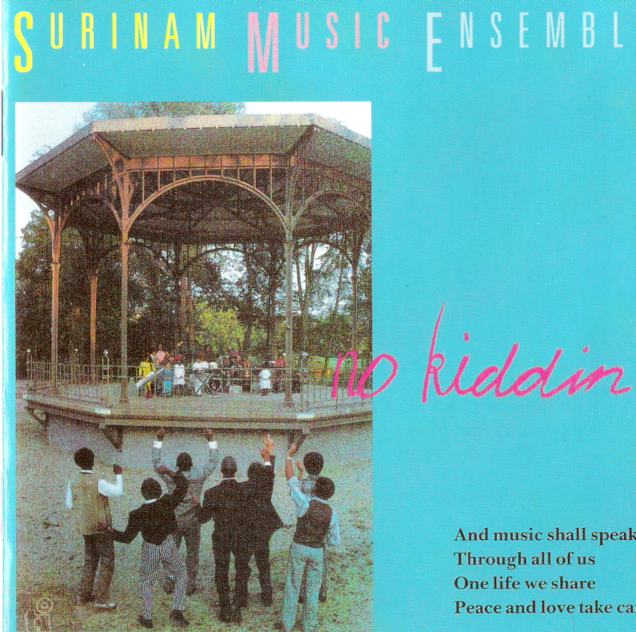 Surinam music ensemble – No Kiddin