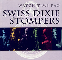 Swiss Dixie Stompers – Watch time rag