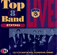 Top 8 band – live at the Maritime Hotel 1996 Gelsenkirchen (3cd)