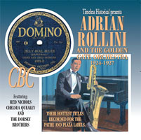 Adrian Rollini – and his Golden Gate Orchestra 1924-1927