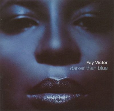 Fay Victor – Darker than blue