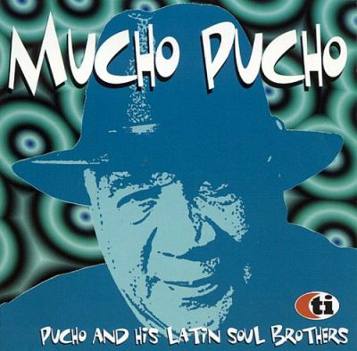 Mucho Pucho – Pucho and his Latin soul brothers