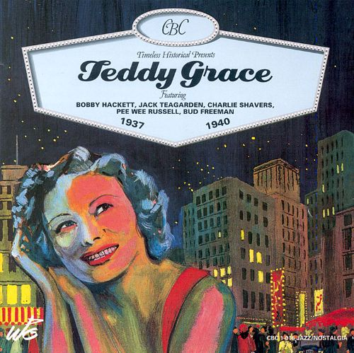 Teddy Grace – 1937-1940