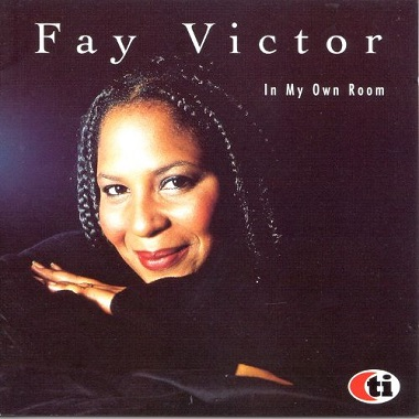 Fay Victor  – In my own room