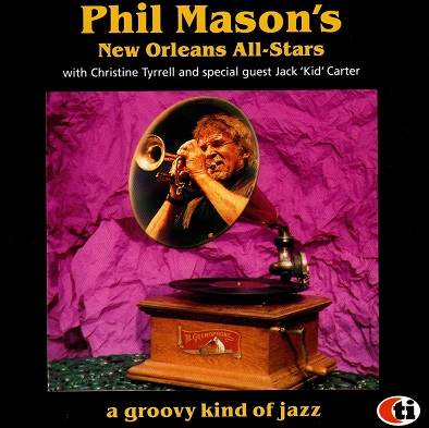 Phil Mason's New Orleans All stars  – A groovy kind of jazz