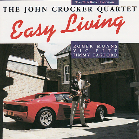 The John Crocker Quartet – Easy Living
