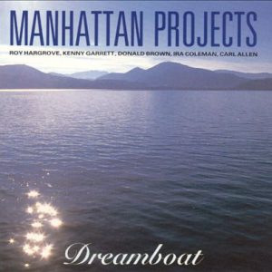 Manhattan Projects – Dreamboat
